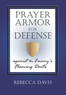 Prayer Armor for Defense Against the Enemy's Flaming Darts
