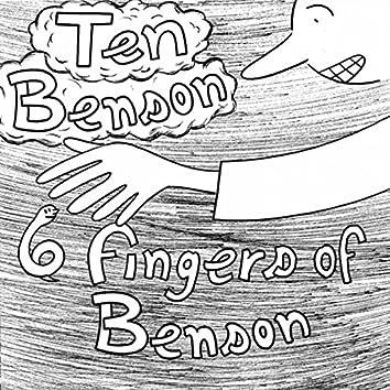 6 Fingers Of Benson