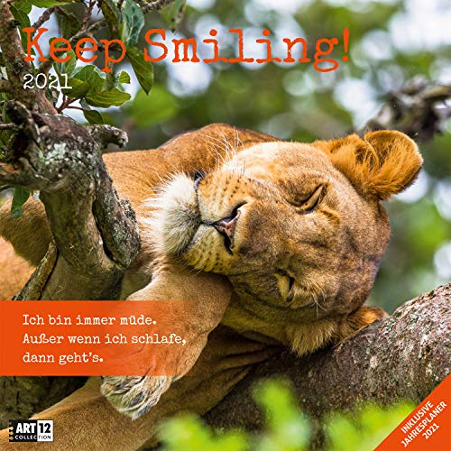 Keep Smiling! 2021, Wandkalender / Broschürenkalender im Hochformat (aufgeklappt 30x60 cm) - Geschenk-Kalender mit Monatskalendarium zum Eintragen