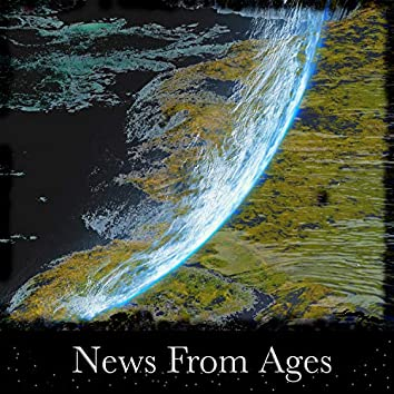 News From Ages