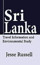Sri Lanka: Travel Information and Environmental Study