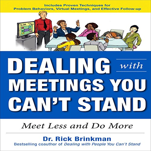 Dealing with Meetings You Can't Stand audiobook cover art