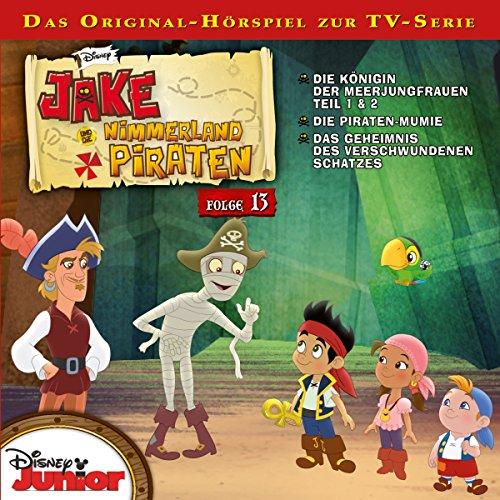 Jake und die Nimmerlandpiraten 13 Titelbild