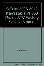 Official 2003-2012 Kawasaki KVF360 Prairie ATV Factory Service Manual