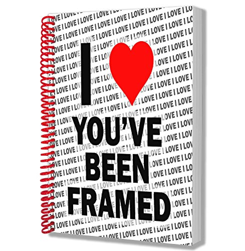 I Love you' ve Been Framed–A5notebook–Notepad–Birthday Christmas–Gift