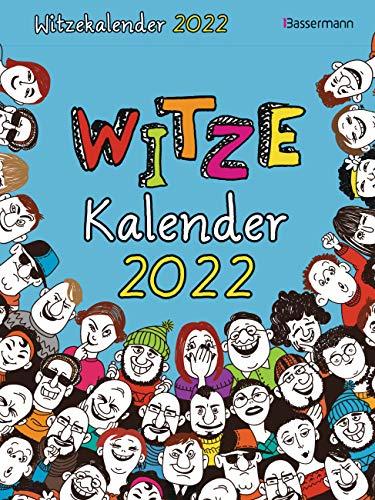 Witzekalender 2022. Der beliebte Abreißkalender - Jetzt 30% lustiger!