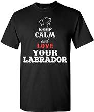 Keep Calm And Love Your Labrador - Adult Shirt 3xl Black
