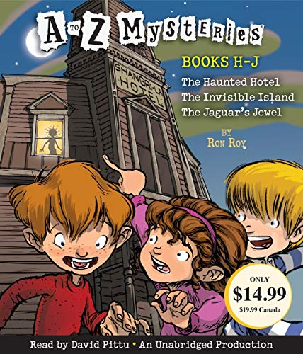 A to Z Mysteries: Books H-J: The Haunted Hotel; The Invisible Island; The Jaguar's Jewel Delaware