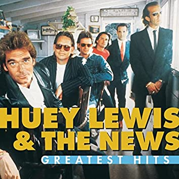 Greatest Hits:  Huey Lewis And The News