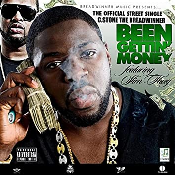 BEEN GETTIN MONEY FEATURING SLIM THUG - SINGLE