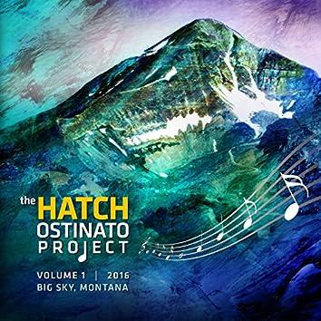 Hatch Ostinato Project Vol.1