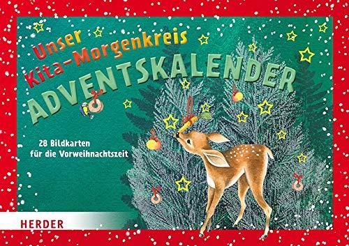 Unser Kita-Morgenkreis Adventskalender: 28 Bildkarten für die Vorweihnachtszeit