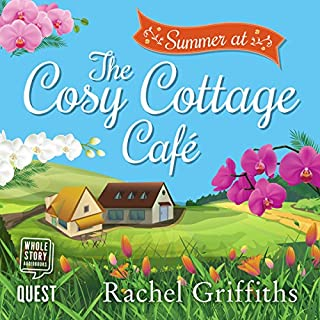 Summer at the Cosy Cottage Cafe                   By:                                                                                                                                 Rachel Griffiths                               Narrated by:                                                                                                                                 Rebecca Courtney                      Length: 3 hrs and 25 mins     Not rated yet     Overall 0.0