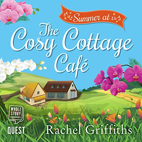 Summer at the Cosy Cottage Cafe audiobook cover art