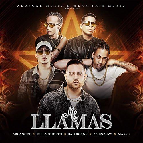 Arcangel, Mark B, De La Ghetto, Bad Bunny & El Nene La Amenaza