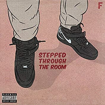 Stepped Through the Room