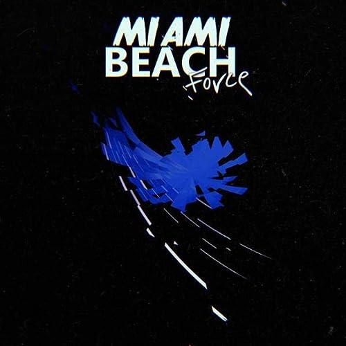 Amazon.com: Uncertain Future: Miami Beach Force: MP3 Downloads