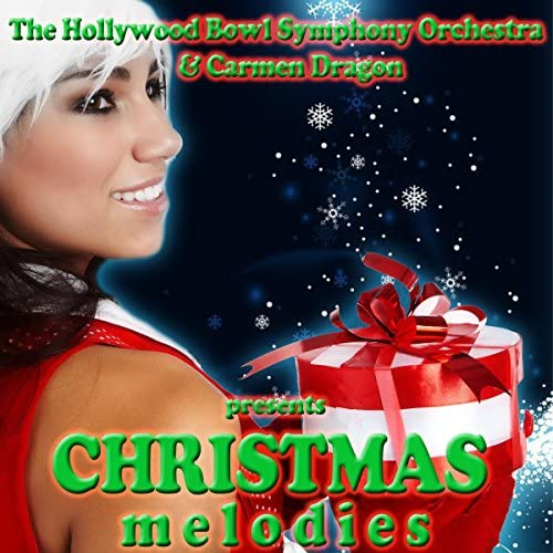 The Hollywood Bowl Symphony Orchestra & Carmen Dragon