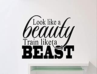Wall Vinyl Decal Gym Look Like A Beauty Train Like A Beast Motivational Fitness Sport Gym Interior Quote Inspirational Wor...