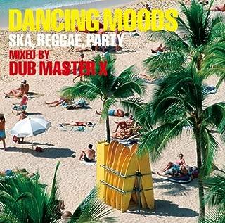 Dub Master X - Dancing Moods Ska, Reggae, Party Mixed By Dub Master X [Japan CD] XQKF-1029