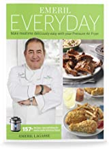 Emeril Lagasse Pressure Cooker & Air Fryer Cookbook with 157+ Quick and Easy Recipes..