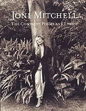 Joni Mitchell: The Complete Poems and Lyrics
