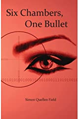 Six Chambers, One Bullet Paperback