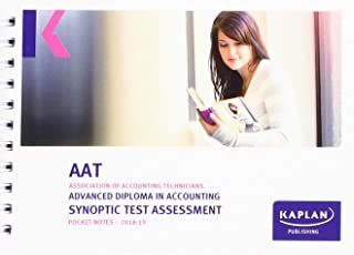 ADVANCED DIPLOMA IN ACCOUNTING SYNOPTIC TEST ASSESSMENT - POCKET NOTES (Aat Pocket Notes)