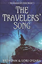 The Travelers' Song: 1