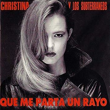 Que Me Parta Un Rayo (Special Edition)