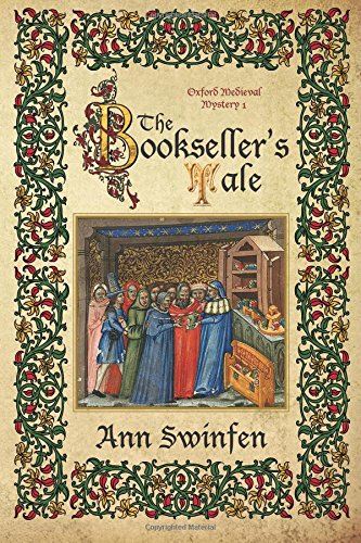 Compare Textbook Prices for The Bookseller's Tale Oxford Medieval Mysteries Volume 1  ISBN 9780993237263 by Swinfen, Ann