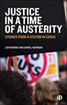 Justice in a Time of Austerity: Stories From a System in Crisis