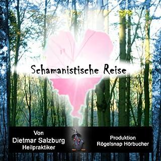 Schamanistische Reise: Der Schamane in mir Titelbild