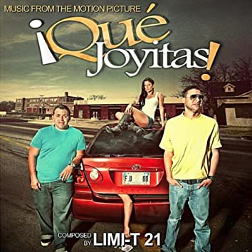 Que Joyitas! (Music from the Motion Picture)