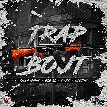Trap Bout