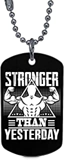 CARONECK Stronger Than Yesterday Dog Tag, Sporty Weight Necklaces