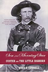 Son of the Morning Star: Custer and The Little Bighorn Kindle Edition