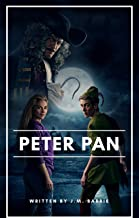 Peter Pan: (Peter and Wendy)