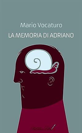 La memoria di Adriano