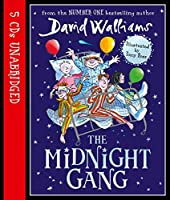 The Midnight Gang by David Walliams(2016-11-15)