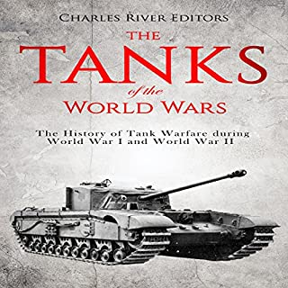 The Tanks of the World Wars audiobook cover art