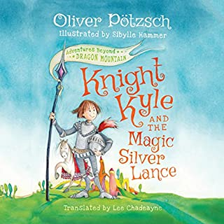 Knight Kyle and the Magic Silver Lance audiobook cover art