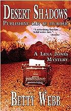 Desert الظلال وأظهر (LENA Jones mysteries)