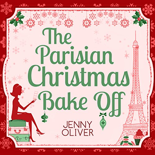 The Parisian Christmas Bake Off audiobook cover art