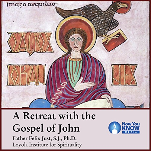 A Retreat with the Gospel of John audiobook cover art