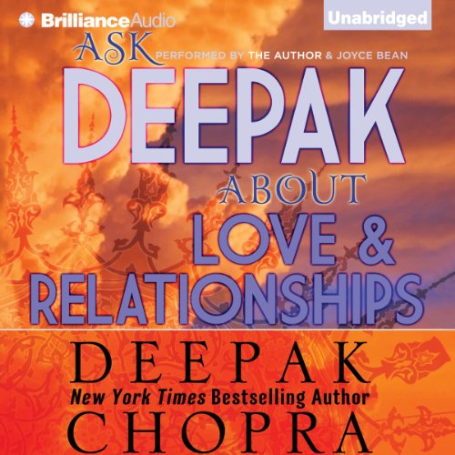 Ask Deepak About Love & Relationships audiobook cover art