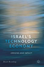 Israel's Technology Economy: Origins and Impact (Middle East in Focus)
