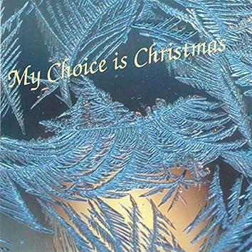 My Choice Is Christmas