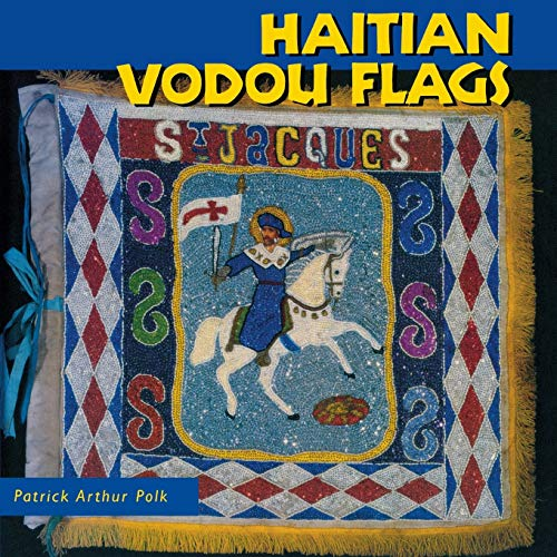 Compare Textbook Prices for Haitian Vodou Flags Folk Art and Artists Series Reprint Edition ISBN 9781617030178 by Polk, Patrick Arthur