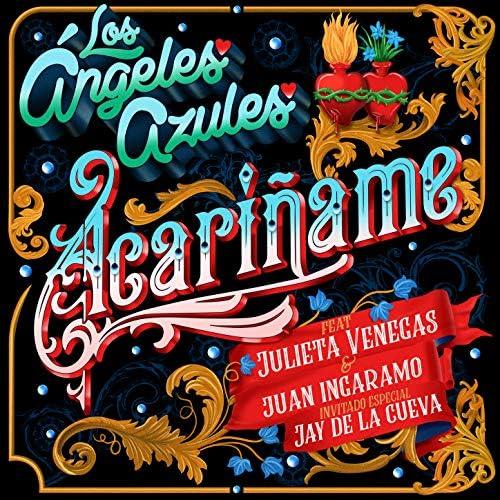 Los Ángeles Azules feat. Julieta Venegas, Juan Ingaramo & Jay de la Cueva